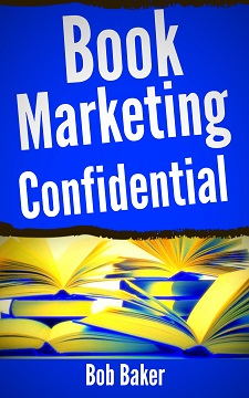 Free Book Marketing Report by Bob Baker